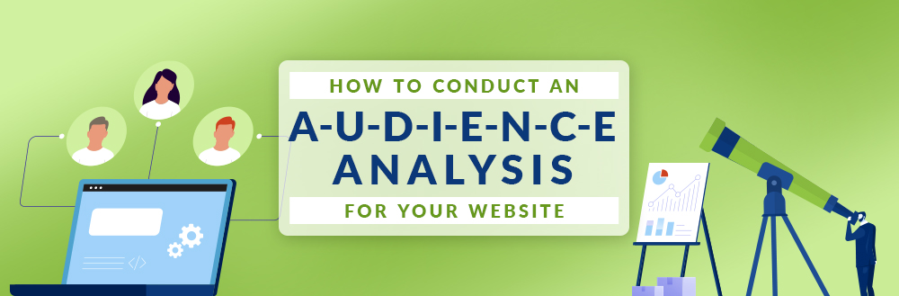 How to Conduct an Audience Analysis