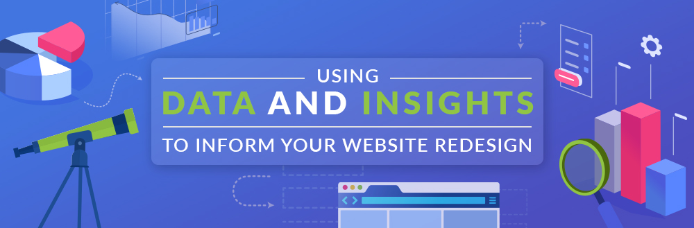 Data and Insights for Website Redesign