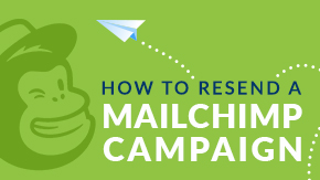 How to Resend a Mailchimp Campaign