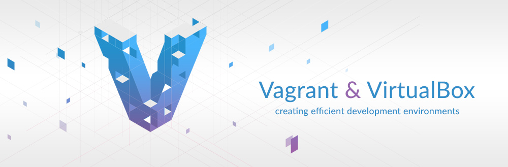 An Introduction to Vagrant & Virtual Machines