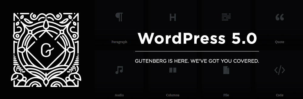 "WordPress 5.0 ""Bebo"" and Gutenberg Release"