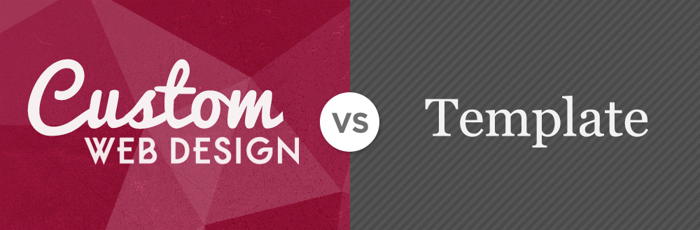 Custom Web Design vs. Template Websites