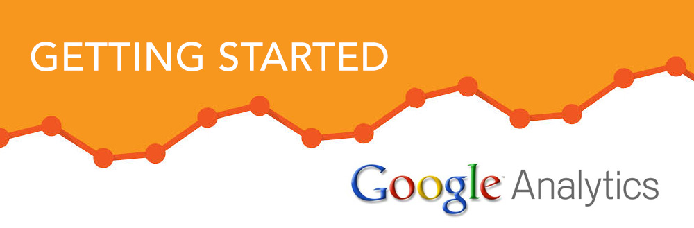 Google Analytics – Getting Started