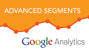 Google Analytics: Advanced Features – Using Advanced Segments